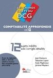 José Destours et Sébastien Layani - UE 10 Comptabilité approfondie - 12 sujets inédits avec corrigés détaillés.