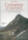 José Dupré - Catharisme et chrétienté - La pensée dualiste dans le destin de l'Europe.