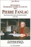 José Dupré - Souvenirs et entretiens ultimes en juin 1991 avec Pierre Fanlac - Poète, écrivain, journaliste, éditeur, maître-imprimeur périgourdin (1918-1991).