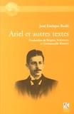 José Enrique Rodo - Ariel et autres textes.