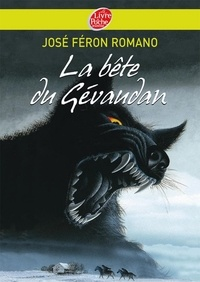José Féron-Romano - La bête du Gevaudan.
