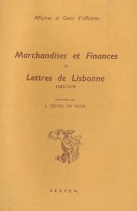 José Gentil da Silva - Marchandises et finances - Tome 2, Lettres de Lisbonne (1563-1578).