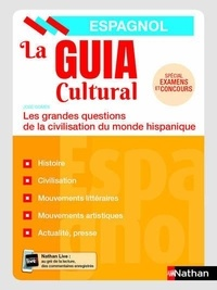 José Gomès - La guia cultural - Les grandes questions de la civilisation du monde hispanique.