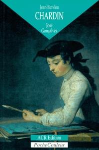 José Gonçalves - Jean-Siméon Chardin - L'homme et la légende (1699-1779).