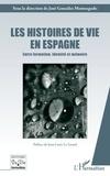 José Gonzalez Monteagudo - Les histoires de vie en Espagne - Entre formation, identité et mémoire.