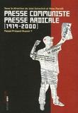 José Gotovitch et Anne Morelli - Presse communiste Presse radicale  (1919-2000) - Passé/présent/avenir ?.