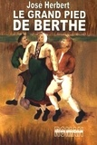José Herbert - Le grand pied de Berthe.