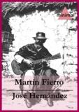José Hernandez - Martín Fierro.