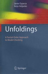 José Javier Esparza et Keijo Heljanko - Unfoldings - A Partial-Order Approach to Model Checking.