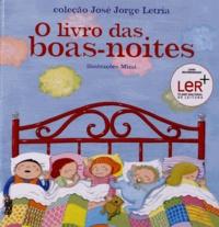 José Jorge Letria - O livro Das Boas-Noites.