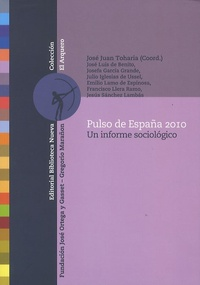 José Juan Toharia - Pulso de España 2010 - Une informe sociologico.