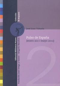 José Juan Toharia - Pulso de España (Enero 2011-Mayo 2012).