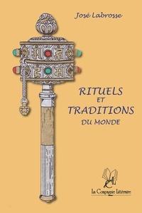 José Labrosse - Rituels et traditions du monde - Recueil de poèmes.