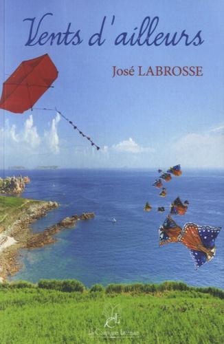 José Labrosse - Vents d'ailleurs.