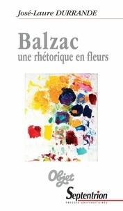 José-Laure Durrande - Balzac, une rhétorique en fleurs.