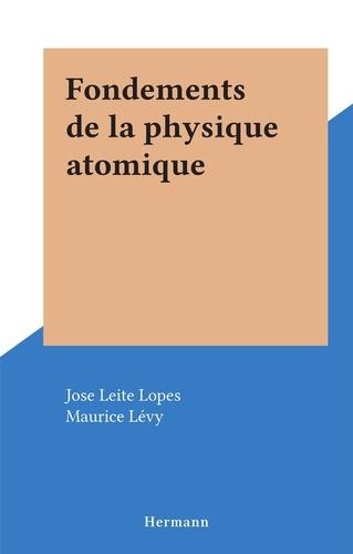 Fondements de la physique atomique