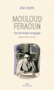 José Lenzini - Mouloud Feraoun - Un écrivain engagé.