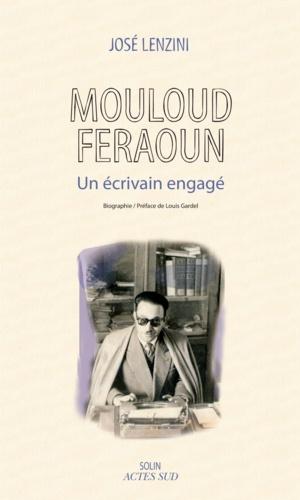 Mouloud Feraoun. Un écrivain engagé
