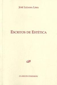 José Lezama Lima - Escritos de Estetica.