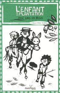 José Lins do Rego - L'enfant de la plantation.