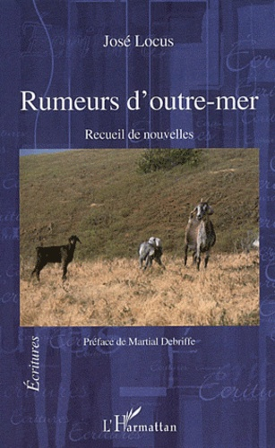José Locus - Rumeurs d'outre-mer.