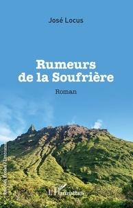 José Locus - Rumeurs de la Soufrière.