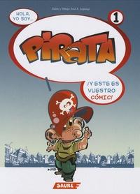 José Lopetegi - Pirata Tome 1 : Hola yo soy pirata y este es vuestro comic.