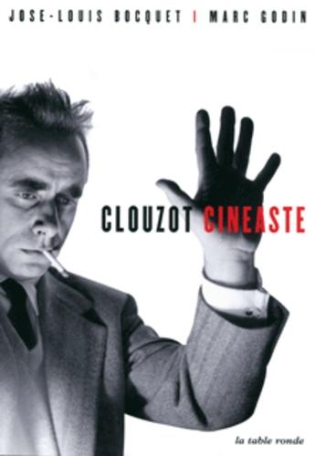 José-Louis Bocquet et Marc Godin - Clouzot Cinéaste. 1 DVD