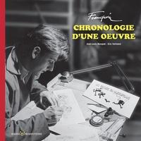 José-Louis Bocquet et Eric Verhoest - Franquin chronologie d'une oeuvre.