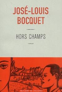 José-Louis Bocquet - Hors champs.