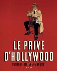 José-Louis Bocquet et François Rivière - Le privé d'Hollywood.