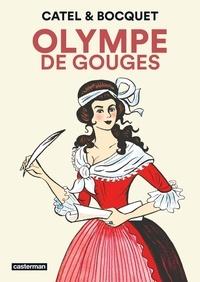 José-Louis Bocquet et  Catel - Olympe de Gouges.