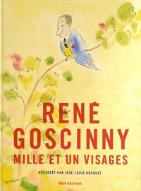 José-Louis Bocquet - René Goscinny - Mille et un visages.