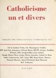 José Luis Aranguren et Etienne Borne - Catholicisme un et divers - Semaine des intellectuels catholiques, 8 au 14 novembre 1961.