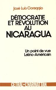 José-Luis Coraggio - Démocratie et révolution au Nicaragua - Un point de vue latino-américain.