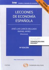 José Luis Garcia Delgado et Rafael Myro - Lecciones de economia espanola.