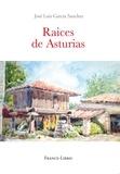 José Luis Garcia Sanchez - Raices de Asturias.