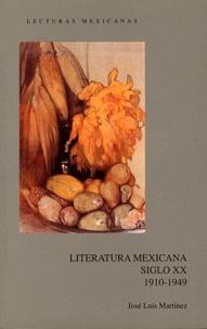 José Luis Martínez - Literatura Mexicana - Siglo XX 1910-1949.