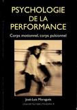 José-Luis Moraguès - Psychologie de la performance - Corps motionnel, corps pulsionnel.