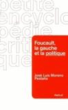 José Luis Moreno Pestaña - Foucault, la gauche et la politique.