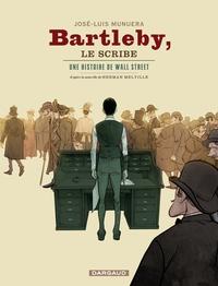 José Luis Munuera - Bartleby, le scribe - Une histoire de Wall Street.