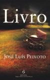 José Luís Peixoto - Livro.