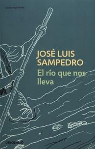José Luis Sampedro - El rio que nos lleva.