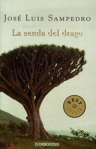 José-Luis Sampedro - La senda del drago.