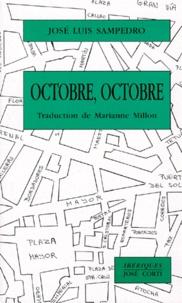 José-Luis Sampedro - Octobre, octobre.
