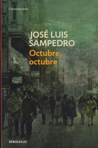 José Luis Sampedro - Octubre, octubre.