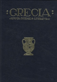José M. Barrera Lopez - Grecia, revista decenal de literatura (1918-1920) - Tome 2.