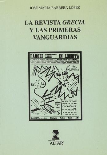 José M. Barrera Lopez - La revista Grecia y las primeras vanguardias.
