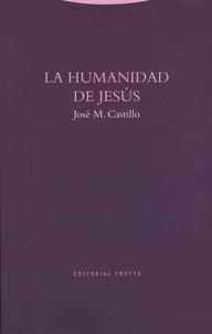 José-M Castillo - La humanidad de Jesus.