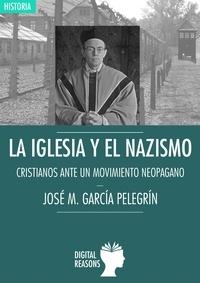 José M. García Pelegrín - La Iglesia y el nacionalismo - Cristianos ante un movimiento neopagano.